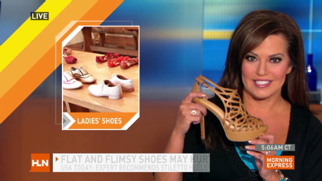 Shoes: Flat and flimsy or tall and tight