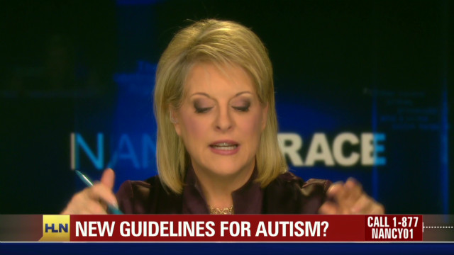 Nancy Grace on autism guidelines