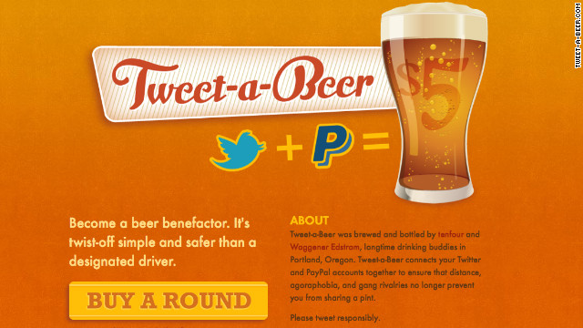 """Tweet-A-Beer"" sends $5 to your friend's Paypal account."
