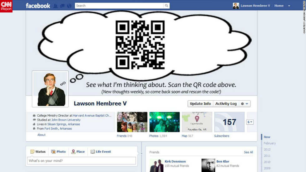 "Lawson Hembree's cover photo is ever-changing -- because it's a QR code! Hembree, who lives in Siloam Springs, Arkansas, cleverly made his cover photo <a href=""http://ireport.cnn.com/docs/DOC-765034"">into a thought bubble</a> extending from his profile picture, with the QR code inside the bubble. He links it to different content every week."