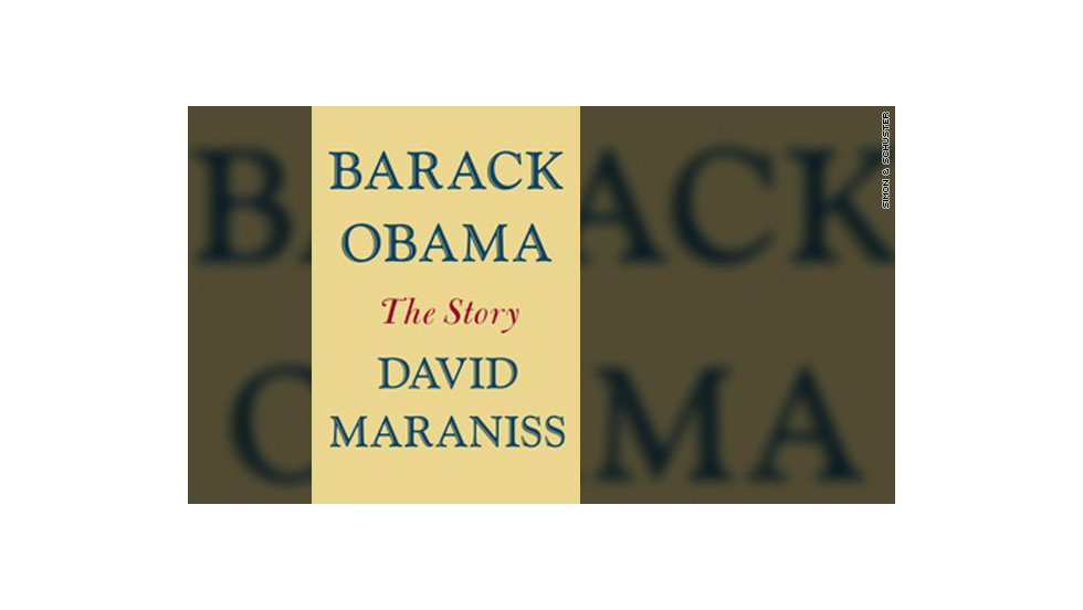 "'""Barack Obama: The Story"" by David Maraniss comes out June 19 from Simon & Schuster."