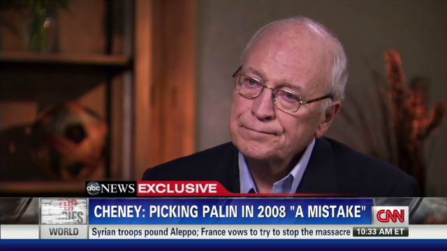 Cheney: Palin VP choice was a mistake