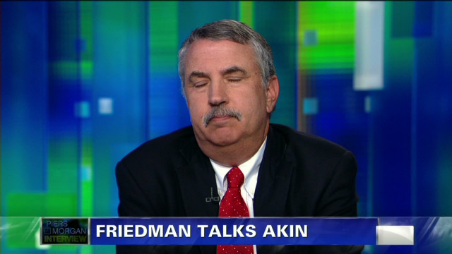 Friedman: Akin's comments 'despicable'