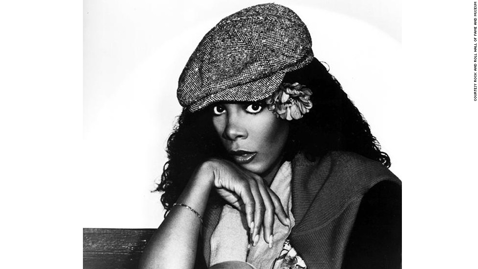 """Queen of Disco"" Donna Summer has five times before appeared on the ballot for the Rock and Roll Hall of Fame. She was the first female artist to have four No. 1 singles in a 13-month period with ""MacArthur Park,"" ""Hot Stuff,"" ""Bad Girls"" and ""No More Tears."" Summer died in 2012 after a battle with lung disease."