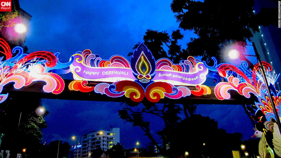 "A vivid neon sign celebrating Diwali hangs above Singapore's Little India district. The image was captured by iReporter, <a href=""http://ireport.cnn.com/people/MonikaKH"">Monika Khaled</a>, an Austrian living and working in the populous Asian city state. ""Deepavali in Singapore is a great event visited by visitors and locals alike and not just Indians,"" she says"