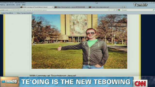 CNN Trends: Te'oing is the new Tebowing