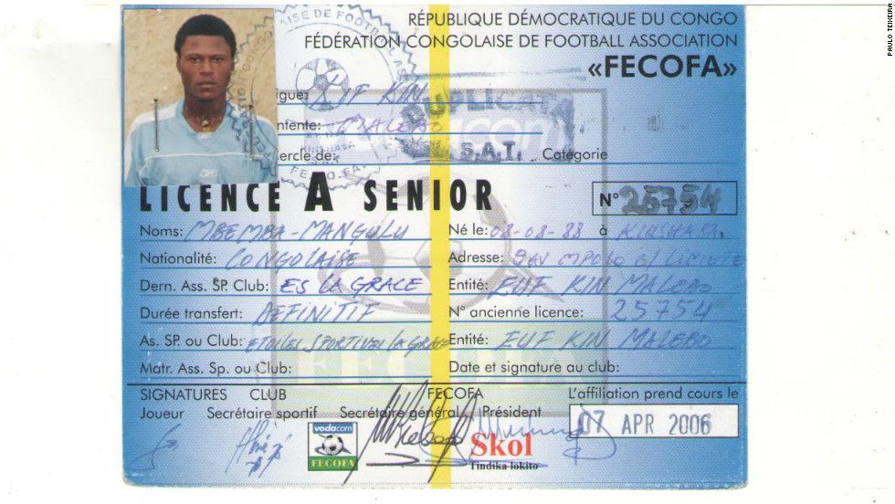 Mbemba was registered by his first Congolese club - E.S. La Grace -- as having been born on August 8, 1988, according to one of the documents obtained by CNN. The documents -- showing Mbemba's various ages -- were provided by the Brazilian agent Paulo Teixeira, who was called in by E.S. La Grace to obtain money they claimed was owed to them by Anderlecht for training the player in his formative years.  In attempting verification of these documents -- from FIFA, the various federations and clubs involved -- only the world governing body and the Belgian Football Assocation responded directly to CNN's request by saying they appeared to be authentic.