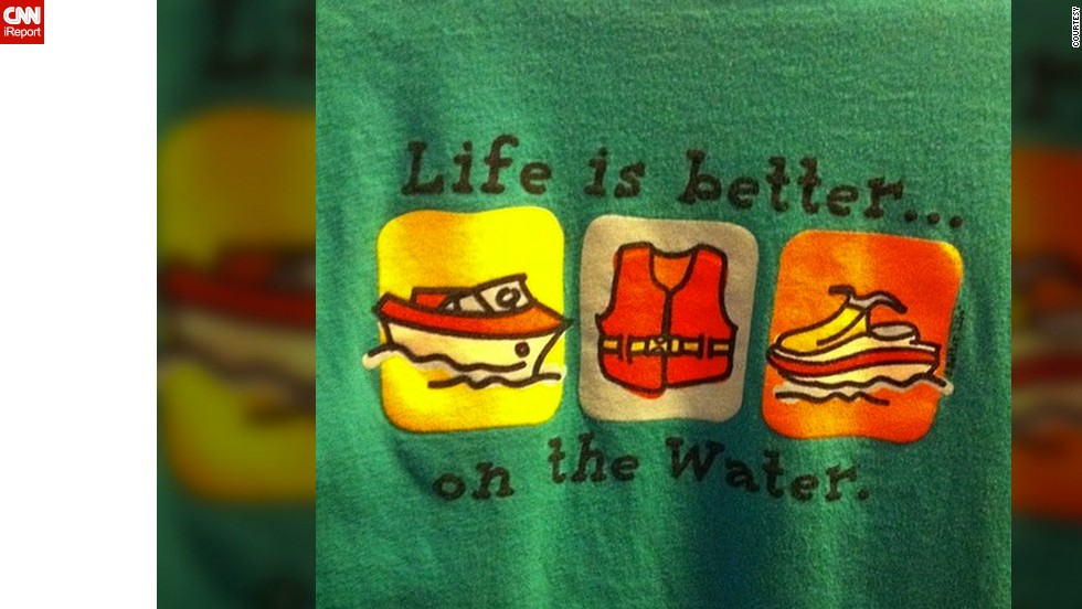 "<a href=""http://ireport.cnn.com/docs/DOC-928999"">Lynn Powell's </a>favorite T-shirt reminds her of spending summers at her lake house in Arkansas. ""I'm tired of the cold, wishing summer was here and I was on the lake,"" she said."
