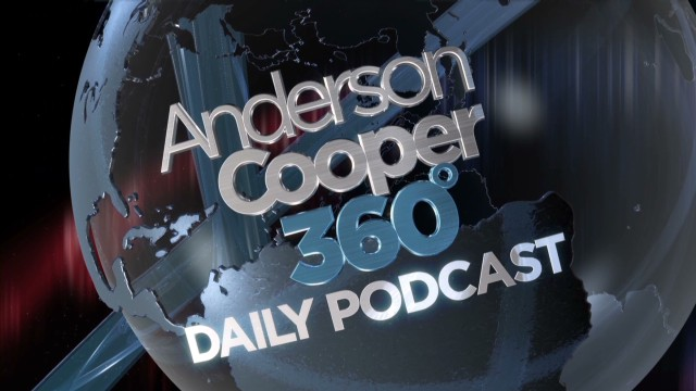'AC360°' daily podcast