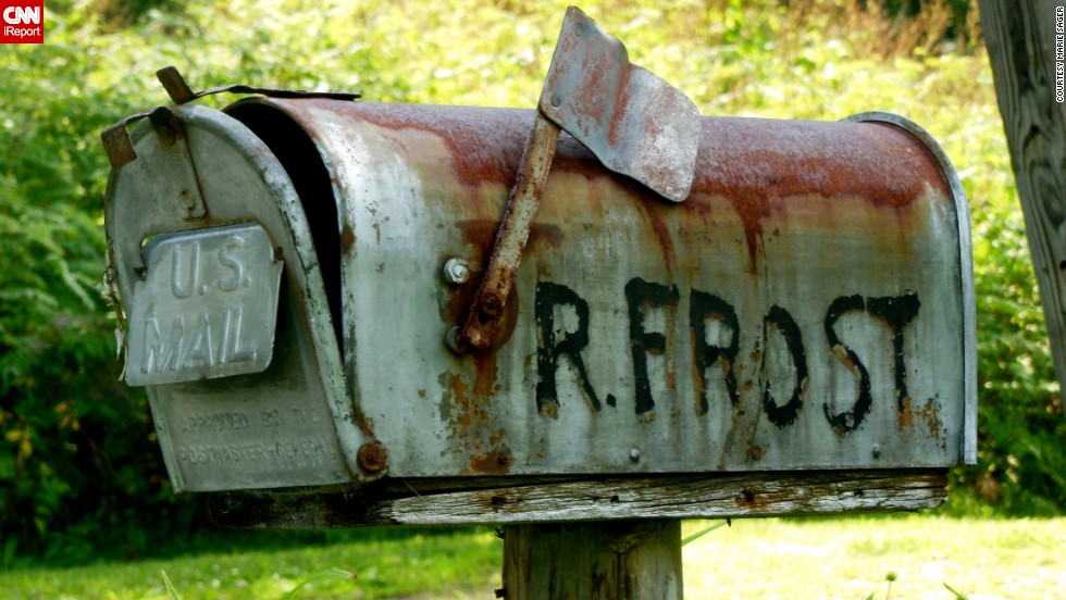 "Marie Sager paid a visit to <a href=""http://ireport.cnn.com/docs/DOC-1011880"">Robert Frost's mailbox</a> at the famous poet's residence in Franconia, New Hampshire."
