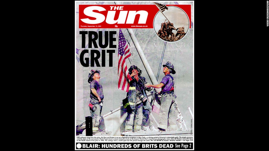 "On September 13, 2001, the front page of Britain's ""The Sun"" draws the comparison between the image at the World Trade Center and Joe Rosenthal's 1945 photograph of U.S. troops raising a flag in Iwo Jima during World War II."