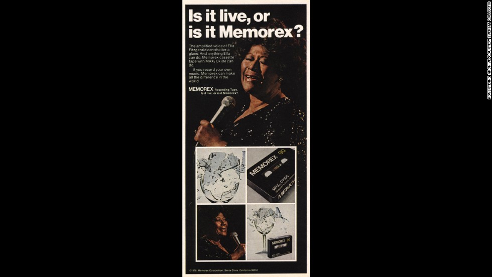 "An ongoing problem with cassettes was fidelity -- they just didn't have the same capabilities as LPs or reel-to-reel tapes. But as the technology improved, manufacturers pushed to showcase the cassette's audio possibilities. One of the most famous ad campaigns was from Memorex, a tape manufacturer that used Ella Fitzgerald's vocals to ask the question, ""Is it live? Or is it Memorex?"""