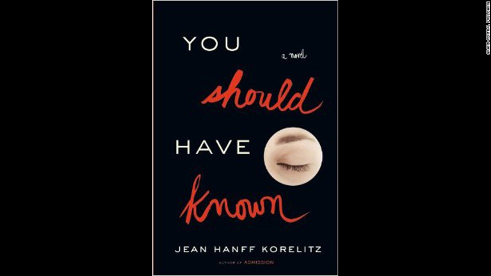 """Admission"" author Jean Hanff Korelitz might have another Hollywood film on her hands with her latest novel. Korelitz, whose book about a college admissions counselor whose world is turned upside down when she meets a gifted boy who might be the son she gave up was turned into a movie starring Tina Fey, has once again weaved a tale focused on the intellectual elite. This time, however, there's a touch of thrills: The therapist at the heart of the story is living an ordinary life -- until the day her missing husband and a suspicious death create a domino effect of unwanted revelations. (<em>March 18</em>)"