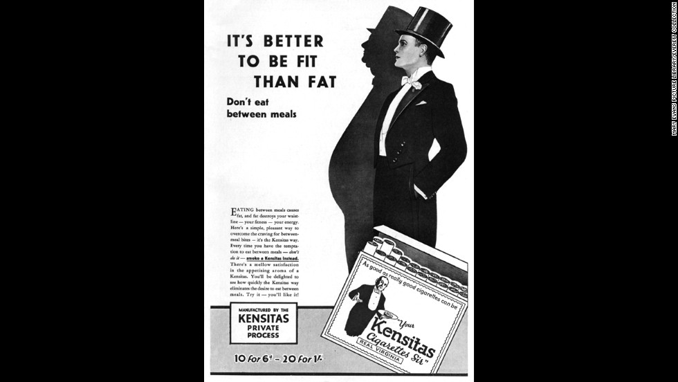 Kensitas cigarettes were marketed as a appetite suppressant in 1929. It suggested having a cigarette between meals instead of snacks.