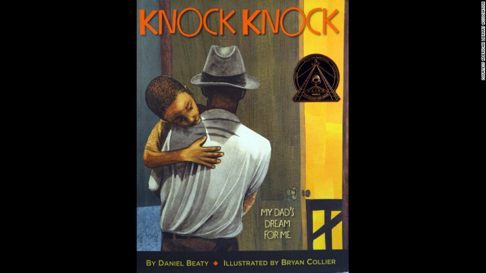 """Knock Knock: My Dad's Dream for Me,"" illustrated by Bryan Collier, is the Coretta Scott King illustrator award winner."