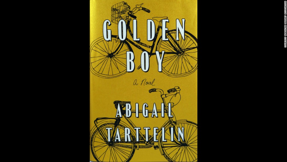 """Golden Boy: A Novel,"" written by Abigail Tarttelin, is one of 10 books to win the Alex Award for best adult book that appeals to teen audiences."