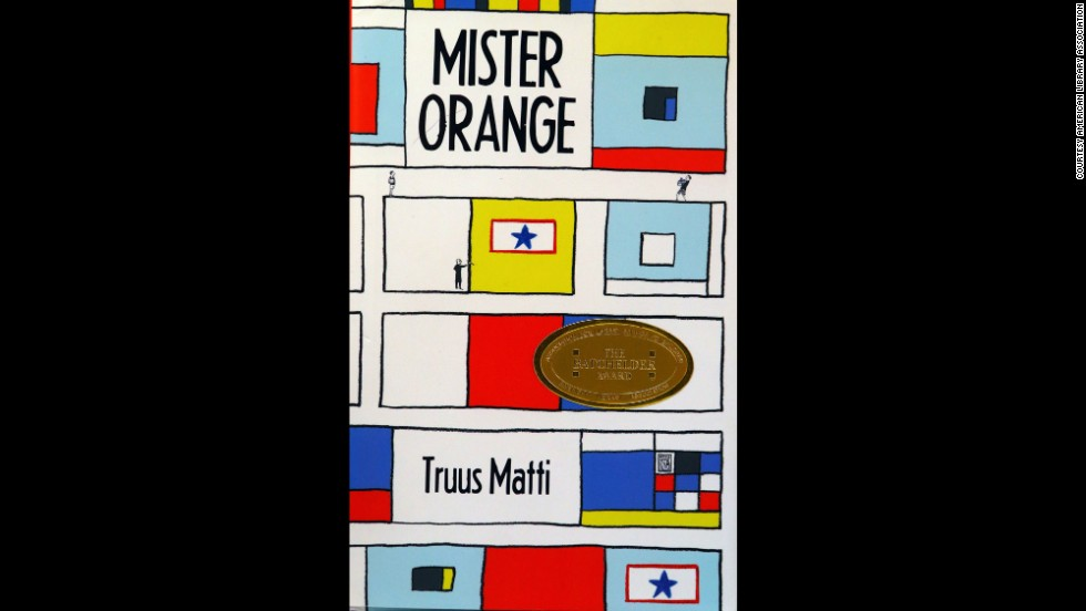 """Mister Orange,"" written Truus Matti and translated by Laura Watkinson, is the 2014 Batchelder Award winner."