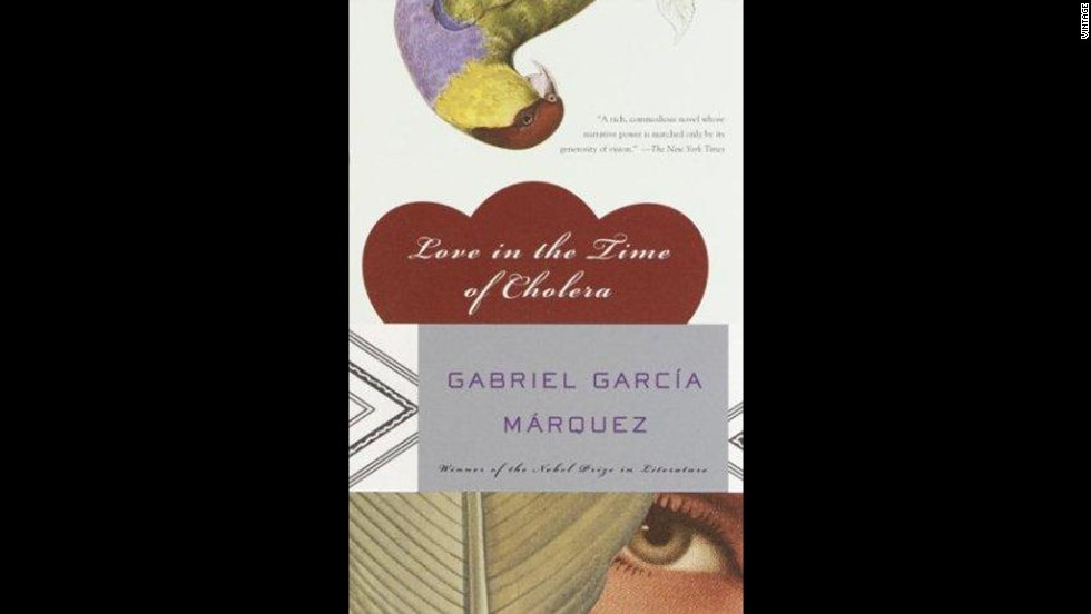 'Love in the Time of Cholera' by Gabriel Garcia Marquez