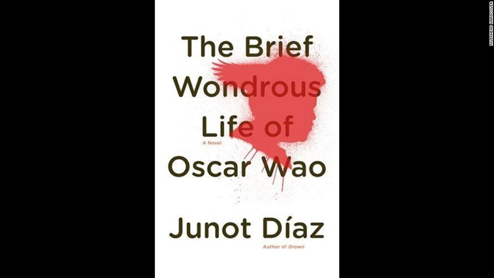 'The Brief Wondrous Life of Oscar Wao' by Junot Diaz