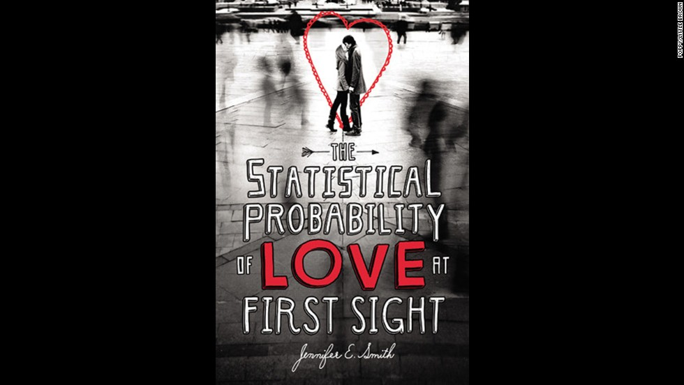 """The Statistical Probability of Love at First Sight"" by Jennifer E. Smith"