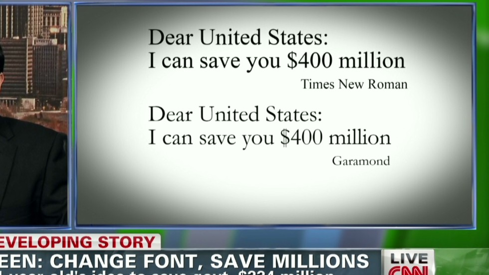 Teen to government: Change your typeface, save millions