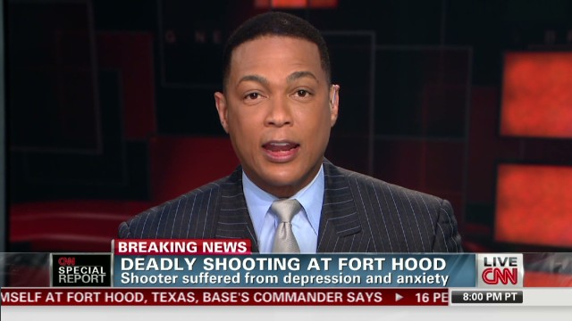 Don Lemon Recaps Ft. Hood News