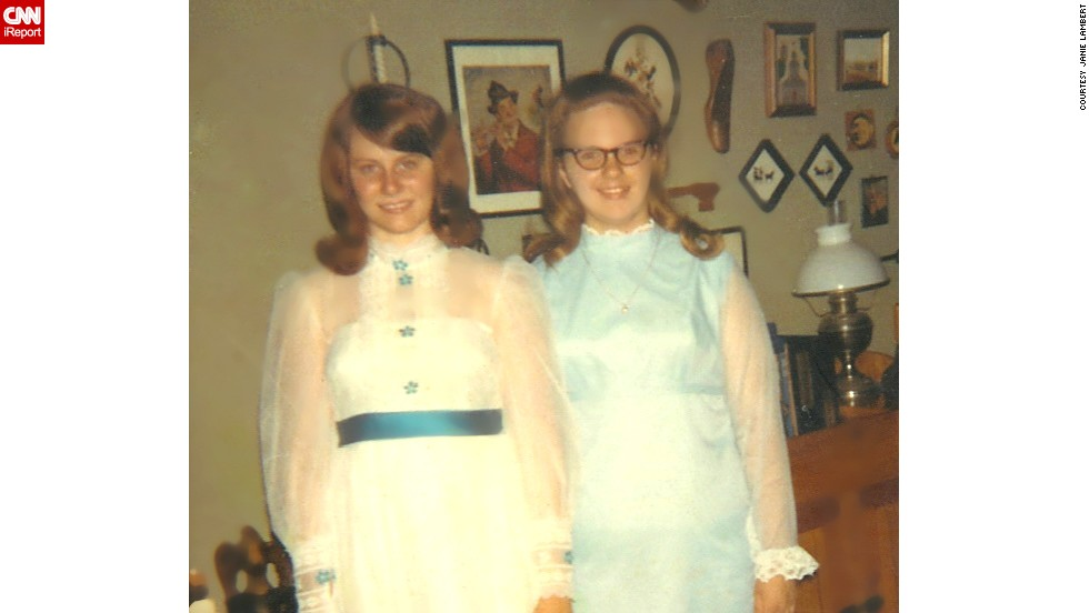 "<a href=""http://ireport.cnn.com/docs/DOC-1119045"">Janie Lambert</a>, left, said she could only dress as her ""strict parents wanted me to"" growing up in Tennessee in the 1960s. ""I would hike my skirts up and safety pin them when I got to school. Once my dad picked me up and boy, was I busted."""