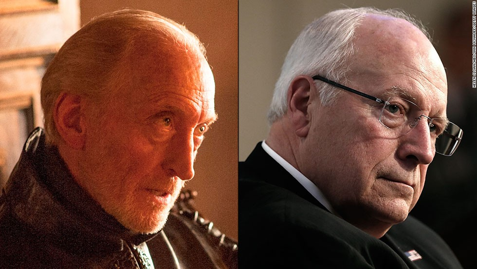 "<strong>Tywin Lannister / Dick Cheney:</strong> Tywin isn't king, but few doubt the cunning operator is the real power behind the iron throne. As ""the hand of the king,"" he is willing to do anything to protect his family's power. Cheney never rode a horse in battle, but the former vice president had a reputation as a cold, backstage operator willing to use morally questionable methods -- torture or ""enhanced interrogation techniques"" -- to protect his realm."