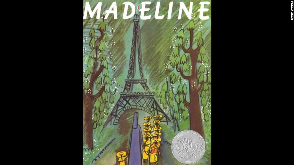 """Madeline,"" by Ludwig Bemelmans. ""I truly started imagining living all over the world — and so I have...."" — Karin Thompson"
