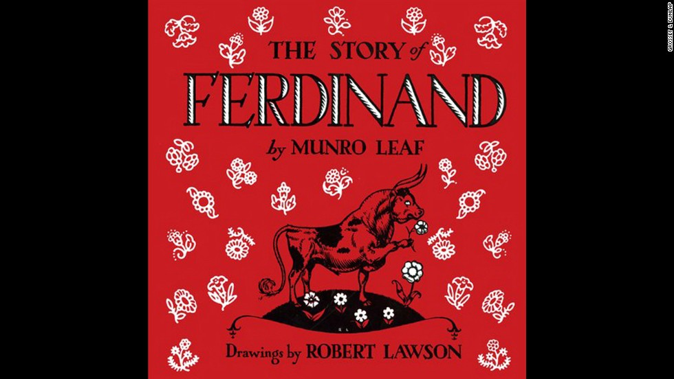 """Ferdinand,"" by Munro Leaf. ""My dad read it to me as a baby girl recovering in the hospital. We read together until his grandsons were born. And then we read to them. 'Just quietly under the cork tree.'"" — Cindy Lee Claplanhoo"