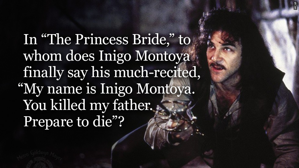 princess bride question