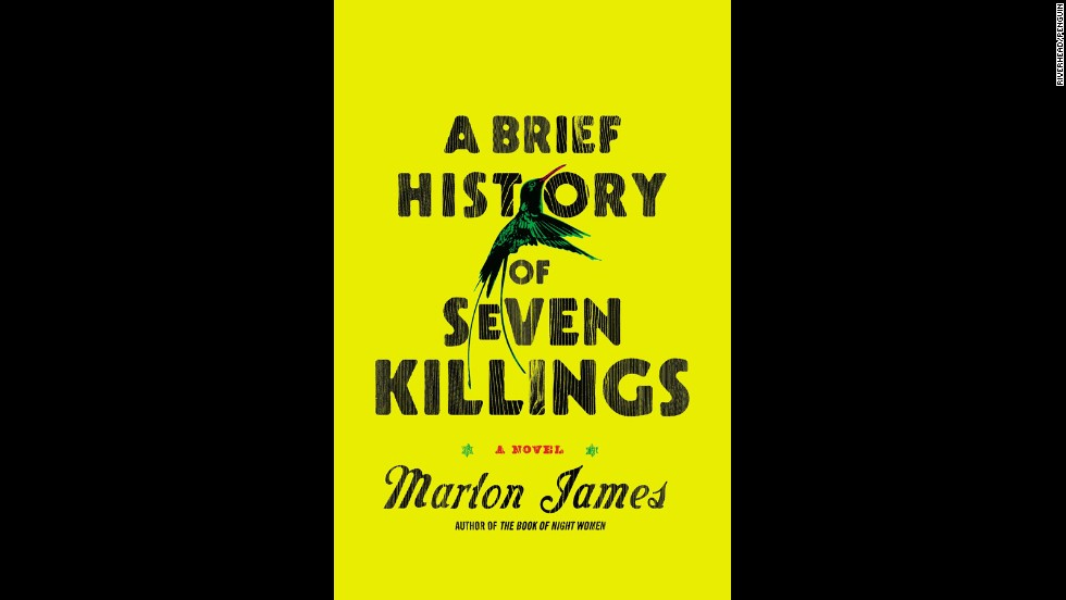 "<strong>""A Brief History of Seven Killings,"" Marlon James</strong>: Marlon James caught our attention with the haunting 2009 novel ""The Book of Night Women,"" and his latest novel is poised to raise his star even higher. ""A Brief History of Seven Killings"" is deft in the way it uses the attempted assassination of Bob Marley in December 1976 as a launchpad to explore the politics of late-'70s Jamaica and the eras that followed. (October 2)"