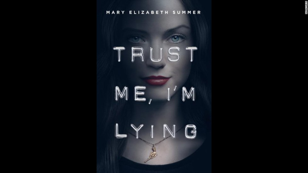 "The con artist in Mary Elizabeth Summer's ""Trust Me, I'm Lying"" is only 15, but Julep is already practiced in the art thanks to her father. She's a fixer for her classmates to pay her tuition, but it becomes more of a struggle when her father goes missing. Kirkus Reviews says ""a memorable debut; here's hoping for a lot more from Summer."""