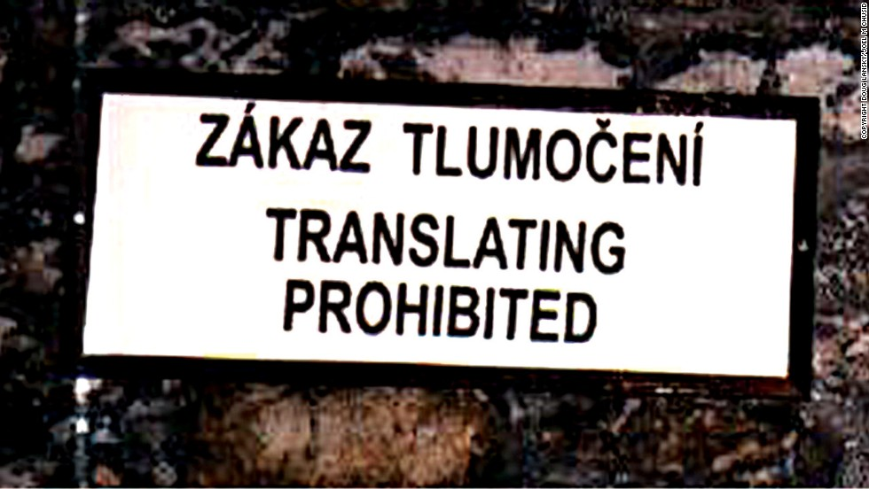 Do not translate anything at the Karlstejn Castle, even though the Czech sign was translated into English here in Prague, Czech Republic.