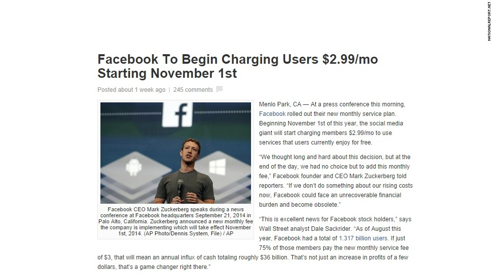 A fake story claiming Facebook will begin charging users has been shared and liked on the site millions of times. The social media site, which makes billions off advertising, has said repeatedly it will always be free.