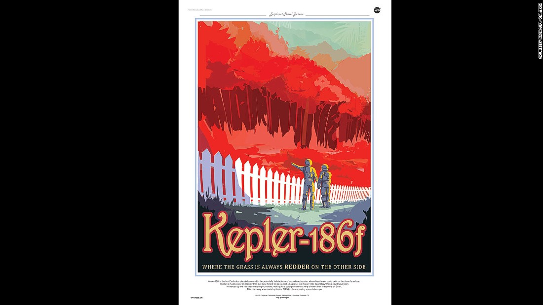 "Kepler-186f orbits a cooler, redder sun, earning it the tag line ""where the grass is always redder"" on NASA's poster."