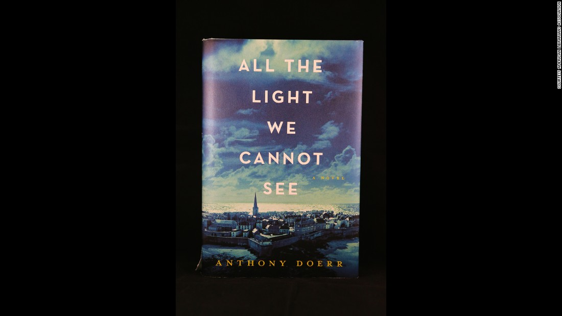 "The books that follow were awarded the Alex Award for the best adult books that appeal to teen audiences, including ""All the Light We Cannot See,"" by Anthony Doerr."