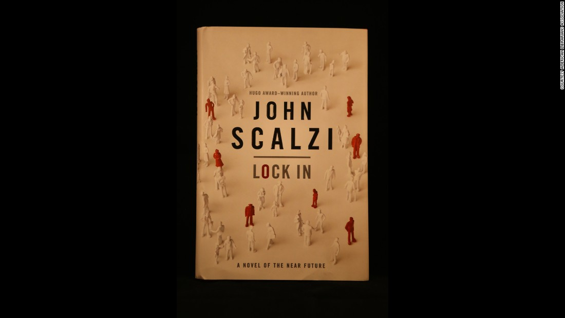 """Lock In,"" by John Scalzi."