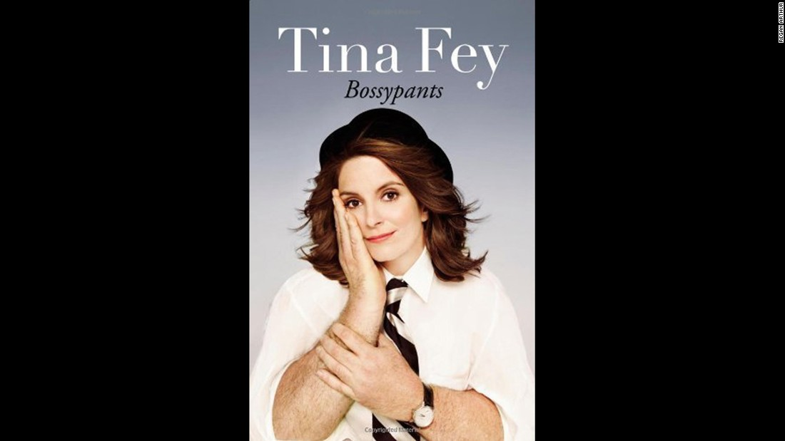 """Bossypants,"" Tina Fey: Before she became ""Saturday Night Live's"" head writer and ""30 Rock's"" guiding force, Tina Fey was an awkward child in suburban Philadelphia. She has plenty of stories to tell in this 2011 memoir."