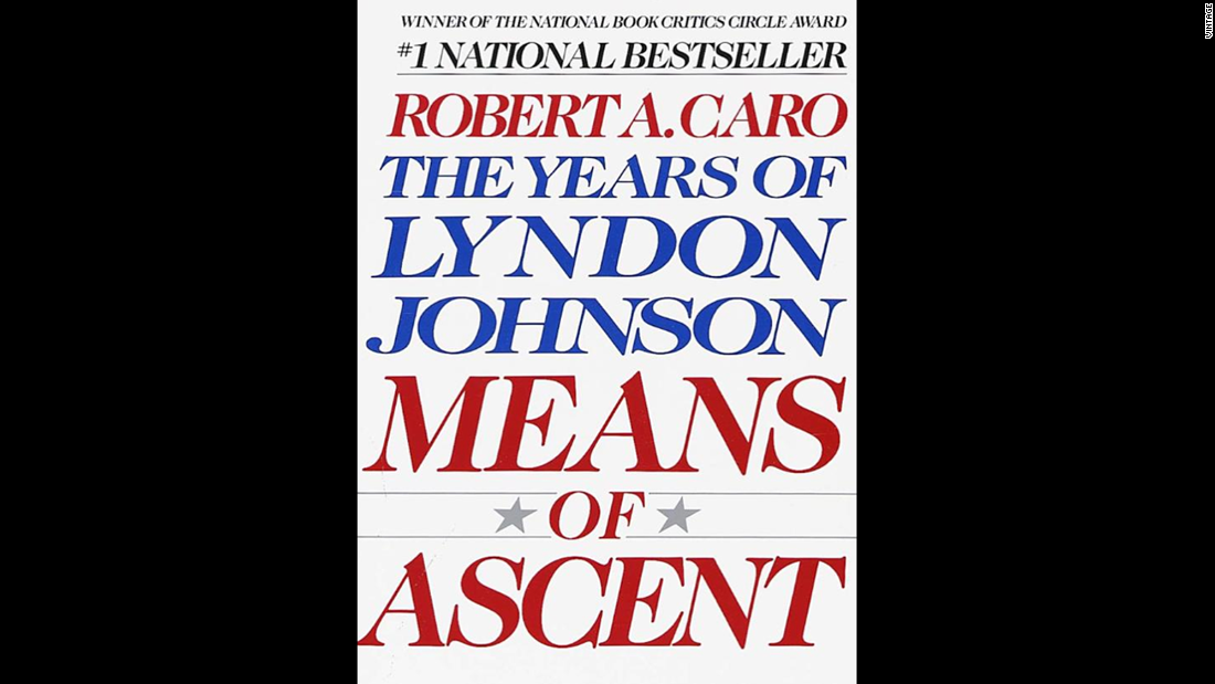 """The Years of Lyndon Johnson,"" Robert Caro: Now up to its fourth volume, Caro's monumental biography of the 36th president hasn't even gotten to the Great Society or Vietnam. Yet its immersive telling of LBJ's life -- don't miss the story of the 1948 Senate election in the second book -- is an incredible feat of storytelling."