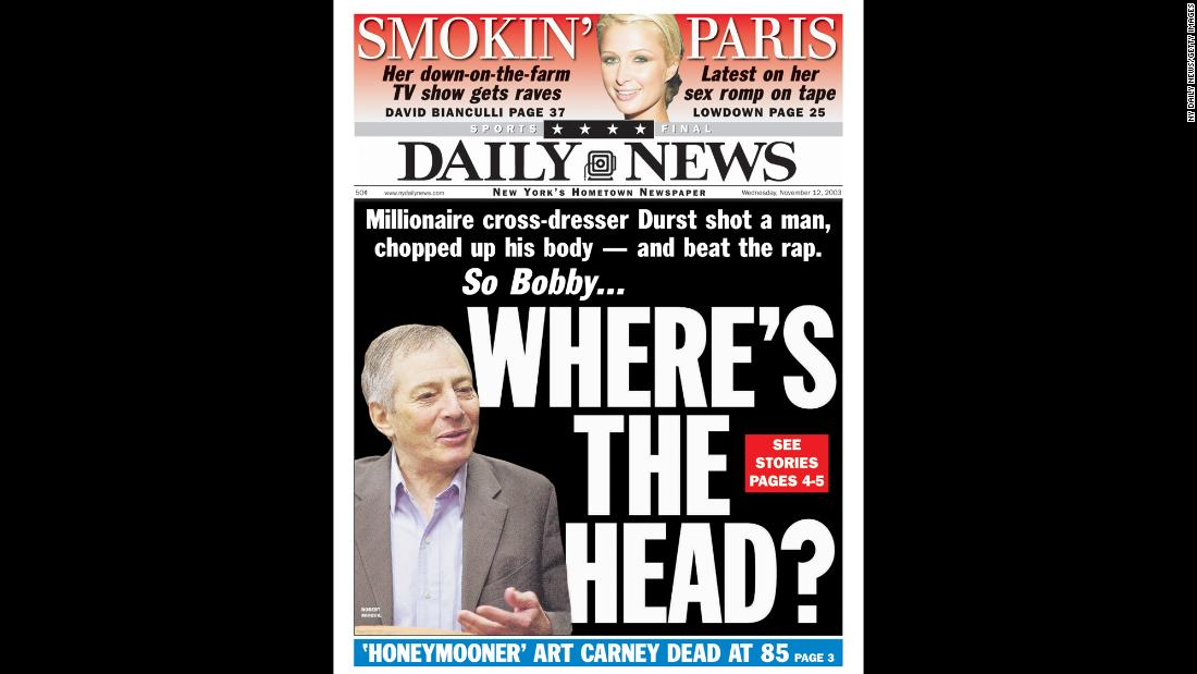 The front page of the New York Daily News on November 12, 2003. During the trial, Durst testified that he hid out in Galveston and posed as a mute woman because he was afraid as he faced increasing scrutiny, Court TV reported.