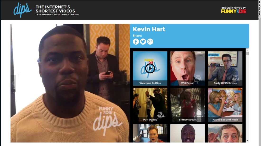"Are Vine's six-second videos too long for you? <a href=""http://www.funnyordie.com/dips#/dip10"" target=""_blank"">Funny or Die introduced ""Dips</a>,"" which run all of 1.5 seconds, with brief clips from Kevin Hart, Will Ferrell, Jennifer Lawrence and dozens of other celebs."