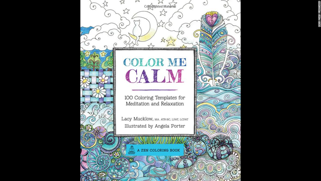 "Art therapist Lacy Mucklow and illustrator Angela Porter's ""<a href=""http://www.amazon.com/Color-Calm-Templates-Meditation-Relaxation/dp/1937994775/ref=pd_sim_b_5?ie=UTF8&refRID=19QC6G0F0HP6PKPHNWFB"" target=""_blank"">Color Me Calm</a>"" and ""<a href=""http://www.amazon.com/Color-Me-Happy-Coloring-Templates/dp/1937994767/ref=pd_sim_b_6?ie=UTF8&refRID=1VZQK337H0GCD3DP05HX"" target=""_blank"">Color Me Happy</a>"" are popular titles. They're working on  ""Color Me Stress-Free,"" to be released in September."
