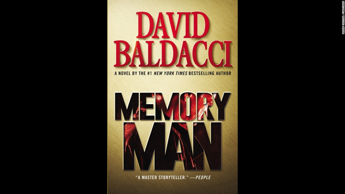"<strong>""Memory Man."" </strong>With more than 100 million books in print<a href=""http://davidbaldacci.com/book/memory-man/"" target=""_blank"">, David Baldacci</a> surely knows how to tell a thrilling story. With ""Memory Man"" publishing in May, Baldacci introduces a character with a perfect memory. And when his family is murdered, this police detective's ability to remember everything becomes a curse. And yet this power may be essential to solving the crime."