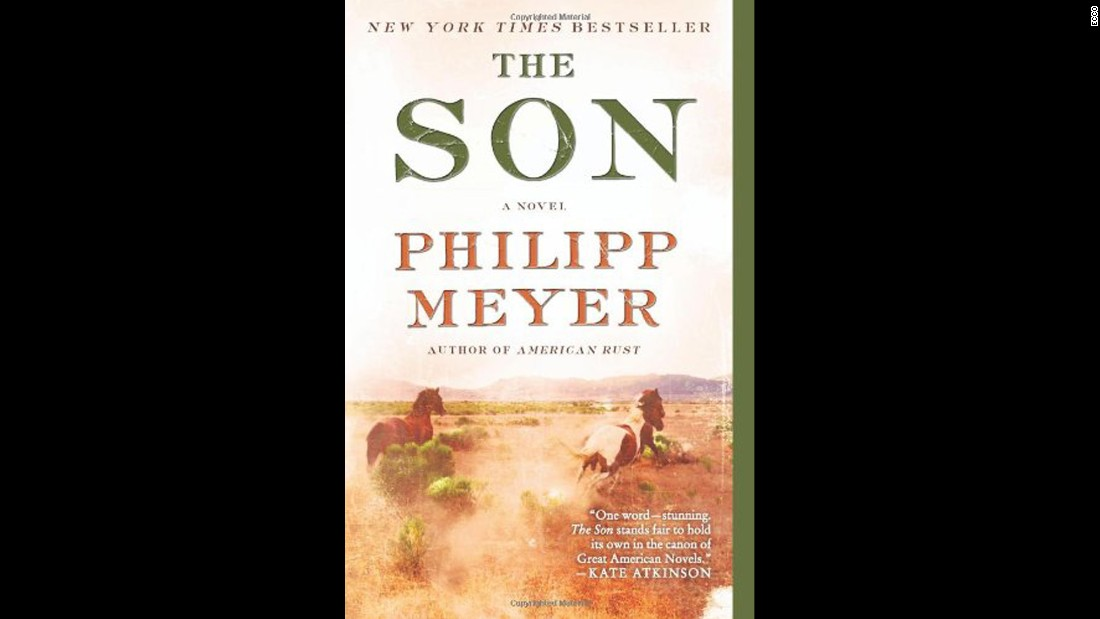 "<strong>""The Son."" </strong>A finalist for the 2014 Pulitzer Prize for fiction, <a href=""http://www.philippmeyer.net/index.htm"" target=""_blank"">Philip Meyer's </a>second novel, ""The Son,"" starts out as a story of captivity among the Comanches and becomes a sweeping saga about the rise of a Texas oil baron family unafraid to use their wits and violence to dominate in the American West."