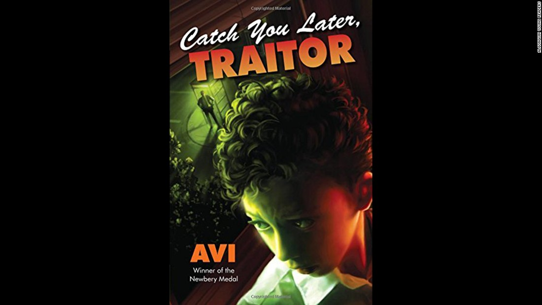 """Avi is a skilled author of historical fiction for kids, and in his latest, 'Catch You Later, Traitor,' an ordinary family in 1950s Brooklyn gets caught up by Cold War paranoia,"" Wilson said. ""When his dad is accused of being a Commie, 12-year-old Pete and his family are ostracized and in trouble. A riveting look at a time when the whole nation was caught up in rumors and finger-pointing."" Fiction, ages 8-12."