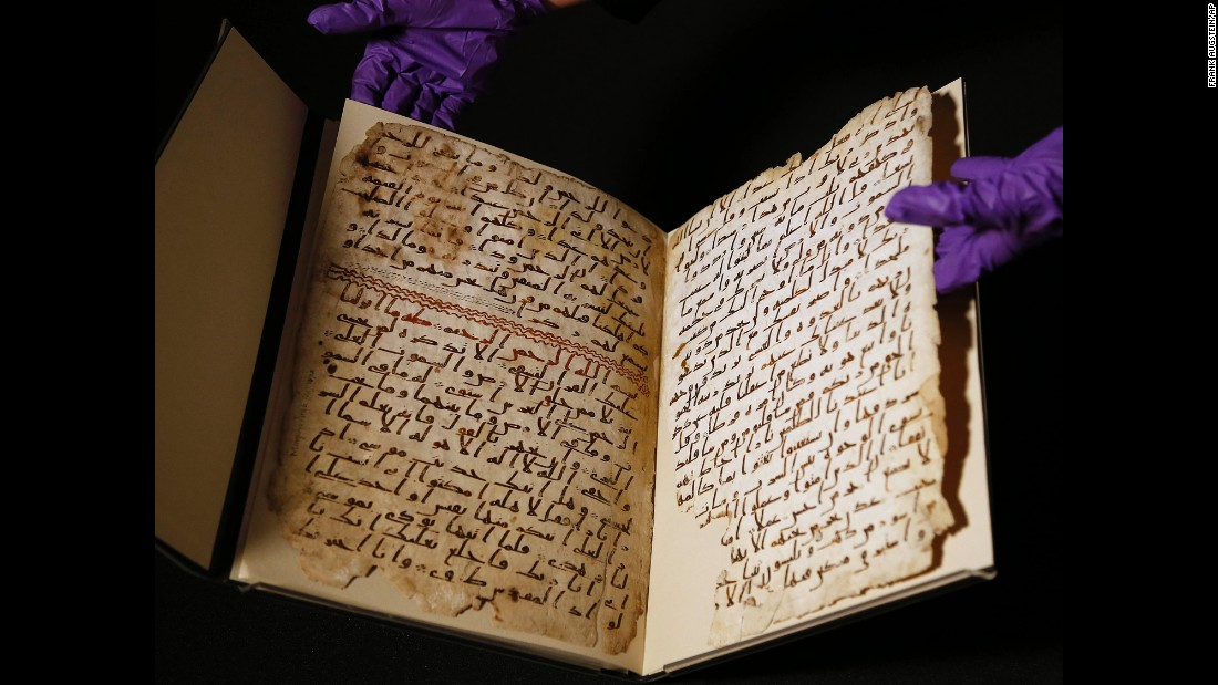 "Old fragments of a Quran are shown Wednesday, July 22, at the University of Birmingham in Birmingham, England. <a href=""http://www.cnn.com/2015/07/22/europe/uk-quran-birmingham-manuscript/"" target=""_blank"">Radiocarbon analysis</a> dates the parchment to the years between 568 and 645. This means it was created close to the time of the Prophet Mohammed, who is generally thought to have lived between the years 570 and 632."