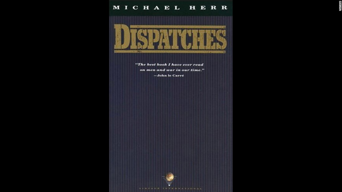 "Michael Herr's ""Dispatches"" remains one of the great Vietnam books. Herr, a war correspondent for Esquire in the 1960s, published his memoir in 1977; he later co-wrote the script for Stanley Kubrick's ""Full Metal Jacket."" His work, told in a visceral and personal style, is one of just three books in the journalism category to make <a href=""http://www.theguardian.com/books/2011/jun/14/100-greatest-non-fiction-books?INTCMP=SRCH"" target=""_blank"">the Guardian's list of ""100 greatest non-fiction books.""</a>"