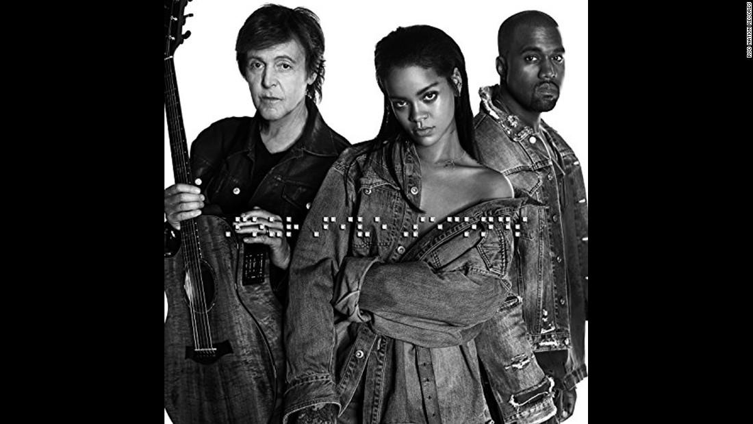 "Rihanna's collaboration with Paul McCartney and Kanye West, ""fourfiveseconds,"" was released January 24, 2015, with the only advance word a hint from West a few days earlier."