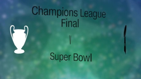 Champions League final vs. The Super Bowl